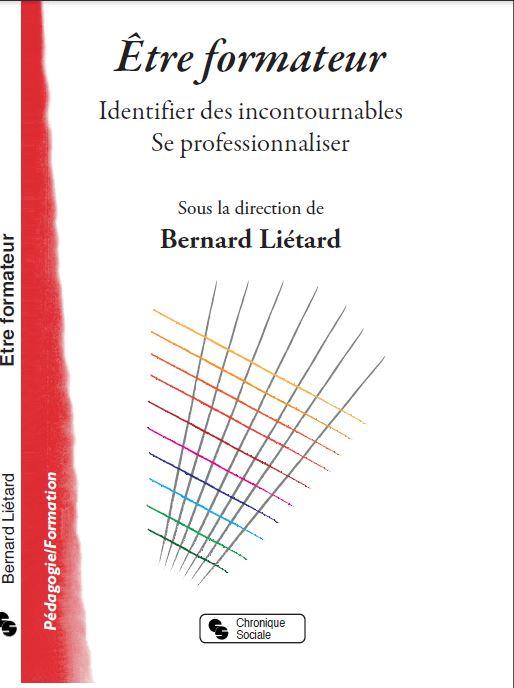 Etre formateur - Livre B Liétard
